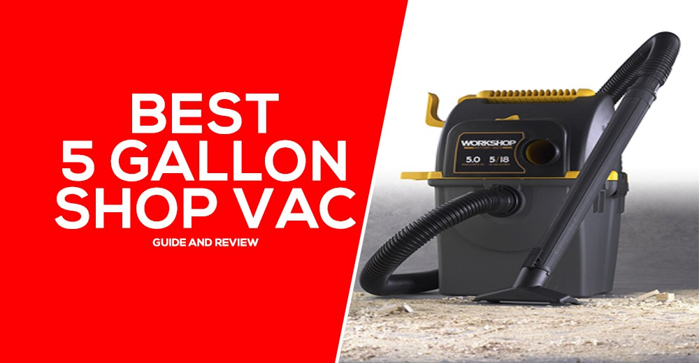 Best 5 Gallon Shop Vac