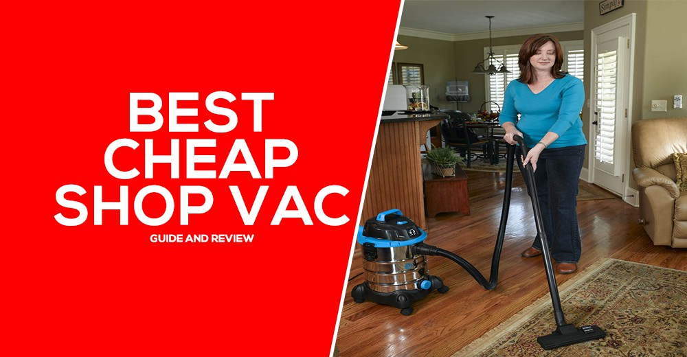 Best Cheap Shop Vac