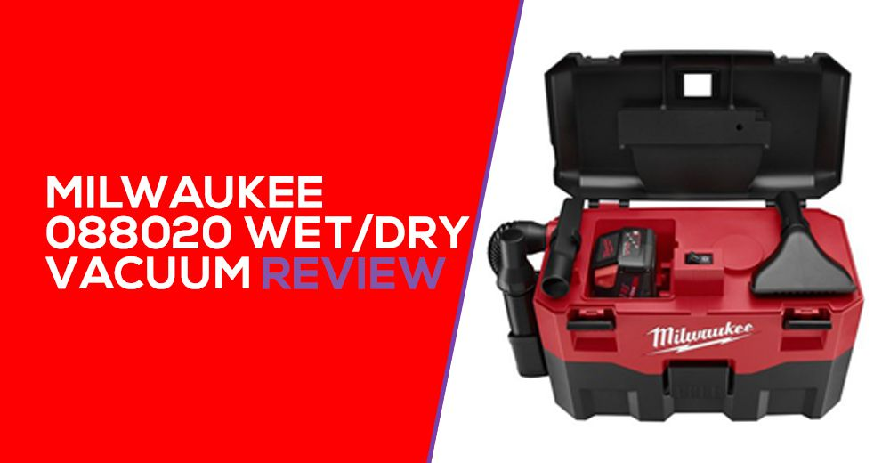 Milwaukee 0880-20 Wet Dry Vacuum Review