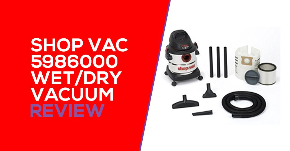 Shop Vac 5986000 Review