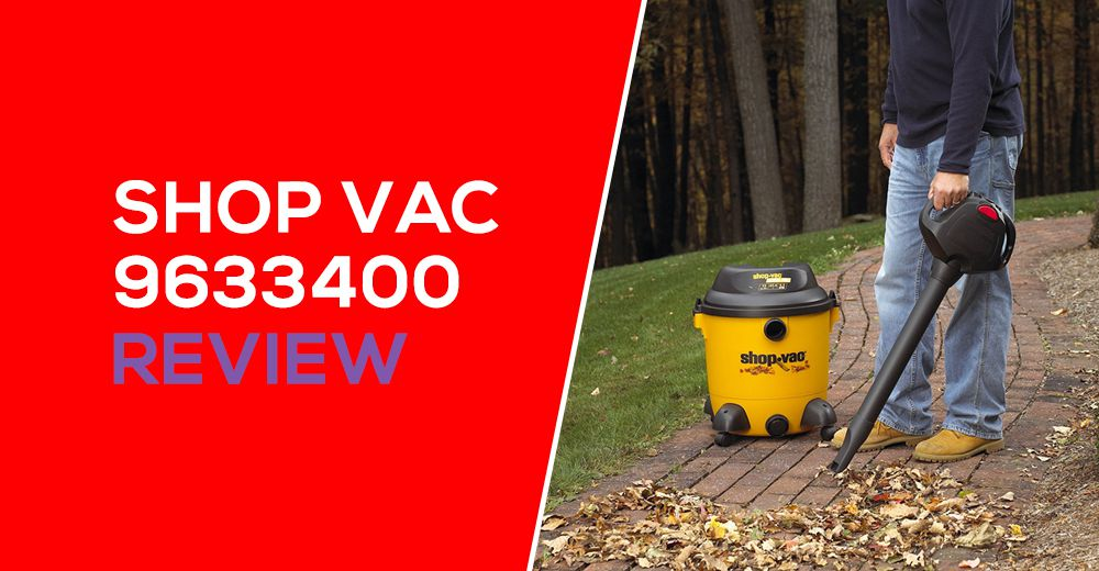 Shop Vac 9633400 Review