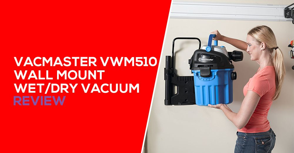 Vacmaster VWM510 Review